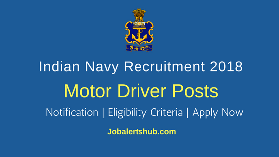 Indian Navy 2018 Civilian Motor Driver Posts – 24 Vacancies | 10th class | Apply Now