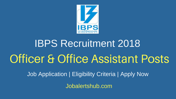 Institute of Banking Personnel Selection (IBPS) 2018 CRP RRBs Officers & Office Assistant (Multipurpose) Recruitment – 10190 Posts | Degree, CA/MBA | Apply Now