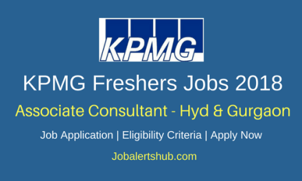 KPMG Freshers Associate Consultant 2018 Vacancies   MBA-Finance / CA / CFA / Cost and Management Accountant   Hyderabad, Gurgaon   Apply Now