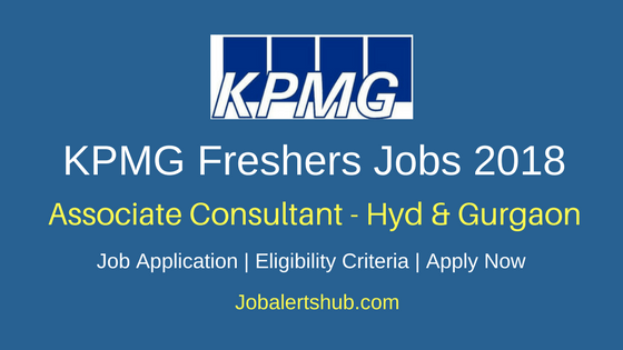 KPMG Freshers Associate Consultant 2018 Vacancies | MBA-Finance / CA / CFA / Cost and Management Accountant | Hyderabad, Gurgaon | Apply Now
