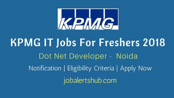 KPMG Recruitments 2018 | Dot Net Developer | UG/PG | Noida | Apply Now
