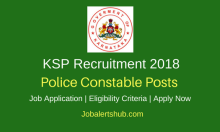Karnataka State Police 2018 State Reserve Police Constable & PC- IRB Posts – 419 Vacancies | SSC | Apply Now