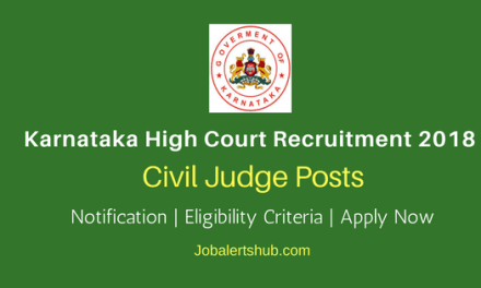 Karnataka High Court 2018 Civil Judge Jobs – 101 Vacancies | Degree (Law) | Apply Now