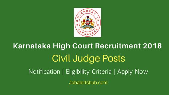 Karnataka High Court 2018 Civil Judge Jobs – 101 Vacancies | Degree (Law) | Apply Now