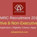 LMRC 2018 Executive & Non-Executive Posts – 386 Vacancies | ITI/Diploma/Degree/PG | Apply Now