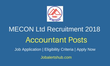 MECON Ltd 2018 Accountant Recruitment – 12 Posts   B.Com (Hons.)   Apply Now