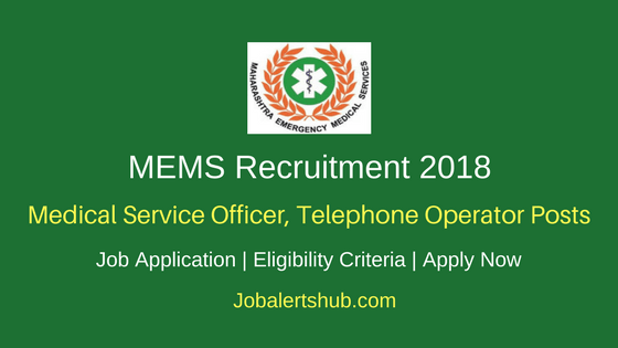 MEMS 2018 Medical Service Officer, Telephone Operator & Others – 155 Vacancies | Degree/PG | Apply Now