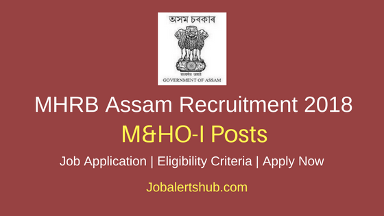 MHRB 2018 M&HO-I Posts – 462 Vacancies | MBBS | Apply Now