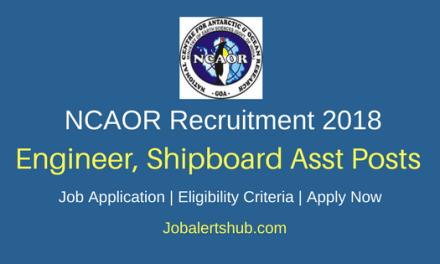 NCAOR 2018 Engineer, Shipboard Asst & Project Accountant Posts – 05 Vacancies   Degree   Apply Now