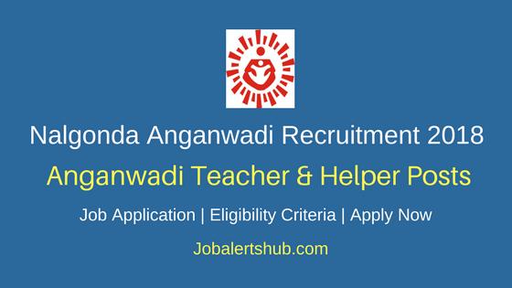 Nalgonda Anganwadi 2018 AWT/AWH Posts | 10th Class | Apply Now