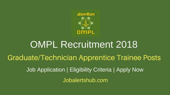 OMPL 2018 Graduate/Technician Apprentice Trainee Jobs – 17 Vacancies   Diploma/B.Tech   Apply Now