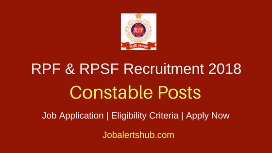 RPF & RPSF 2018 Constable Jobs – 8619 Posts | SSLC/Matric | Apply Now