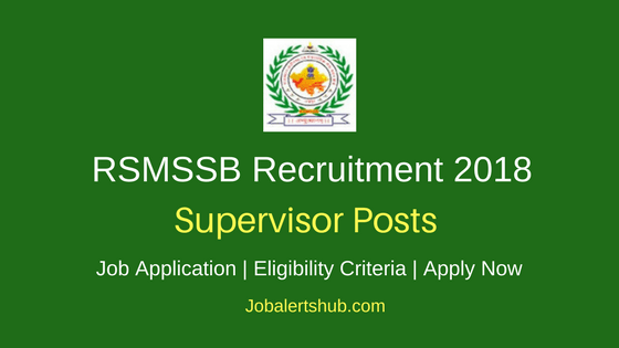 RSMSSB 2018 Supervisor Posts – 180 Vacancies | Graduation | Apply Now