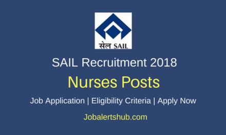 Steel Authority of India 2018 Nurses Proficiency Trainees Posts | Diploma/B.Sc | Apply Now