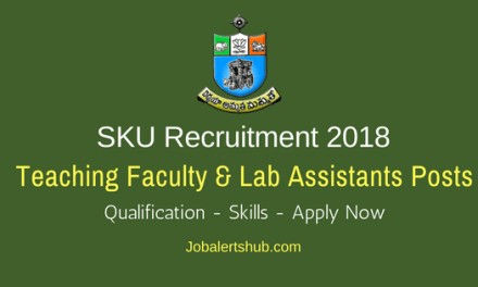 Sri Krishnadevaraya University 2018 Teaching Faculty & Lab Assistants Posts – 27 Vacancies   Diploma/ ITI, Degree, PG  Apply Now