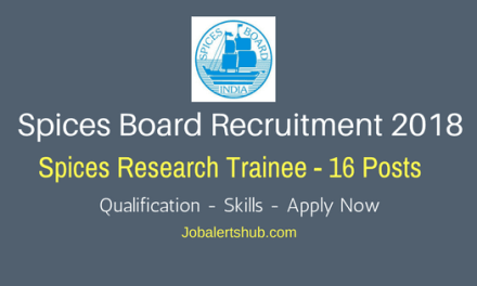 Spices Board Recruitment 2018 | Spices Research Trainee – 16 Vacancies | M.sc | Apply Now