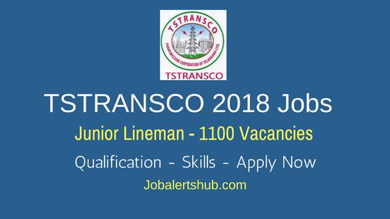 TSTRANSCO Jobs 2018 | Junior Lineman | 10th + ITI / Vocational (Electrical) | Apply Now