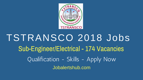 TSTRANSCO Jobs 2018 | Sub-Engineer | Diploma/ (B.Tech + Diploma) Electrical | Apply Now