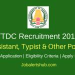 Tamilnadu Tourism Development Corporation 2018 Assistant, Typist & Other Posts – 65 Vacancies | 8th , ITI, Diploma, Graduate | Apply Now