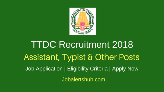 Tamilnadu Tourism Development Corporation 2018 Assistant, Typist & Other Posts – 65 Vacancies | 8th , ITI, Diploma, Graduate | Apply Now