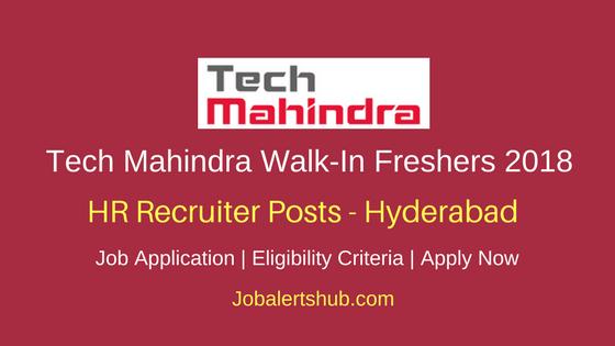 Tech Mahindra Walk-In Freshers HR Recruiter 2018 Vacancies | Hyderabad | MBA Freshers | WalkIn: 30th March'18