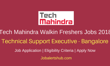 Tech Mahindra Bangalore 2018 Freshers Technical Support Executive Walkin Jobs| BE/Graduate/UG | Walkin: Ends On 28th March' 18