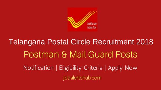 Telangana Postal Circle 2018 Postman and Mail Guard – 136 Vacancies | 10th class | Apply Now