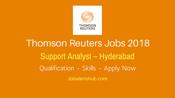 Thomas Reuters Support Analyst Freshers Jobs 2018 | Degree (Accounting) | Apply Now