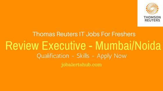 Thomas Reuters Recruitment 2017 | Review Executive | Graduate | Apply Now