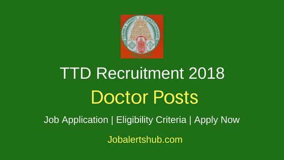 Tirumala Tirupati Devasthanams (TTD) 2018 Civil Assistant Surgeon Recruitment – 17 Posts | MBBS | Apply Now