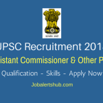 UPSC Recruitment 2018 | Assistant Commissioner, Aeronautical Officer & Others – 28 Posts | Any Degree/PG | Apply Now @ upsconline.nic.in