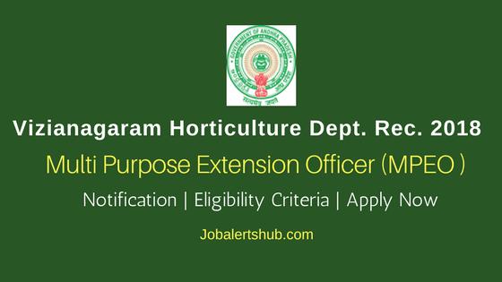 Vizianagaram Horticulture Dept Recruitment 2018 | MPEO – 11 Posts | Diploma/Degree/PG | Apply Now @ vizianagaram.nic.in