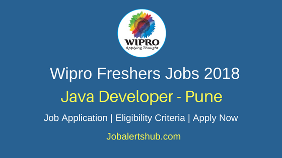 Wipro Freshers Recruitment 2018 | Java Developer | Graduation | Pune | Apply Now