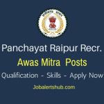 ZP Raipur Awas Mitra Posts – 81 Vacancies | 12th Class, BE/ Diploma | Apply Now