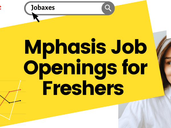 Mphasis Job Openings for Freshers Experienced