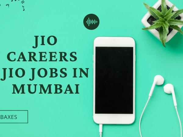 Jio Careers Jio Jobs in Mumbai