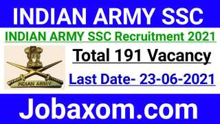 Indian Army SSC Recruitment 2021 – 191 Vacancy   Indian Army Recruitment   All India Job
