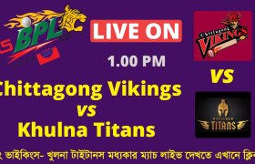 Chittagong Vikings vs Khulna Titans BPL Live Match on GTV