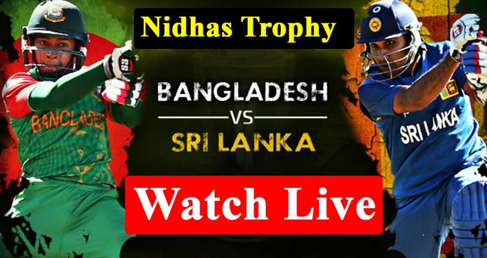 Bangladesh vs Sri Lanka T20 Live streaming, Live Score | Nidhas Trophy Live streaming