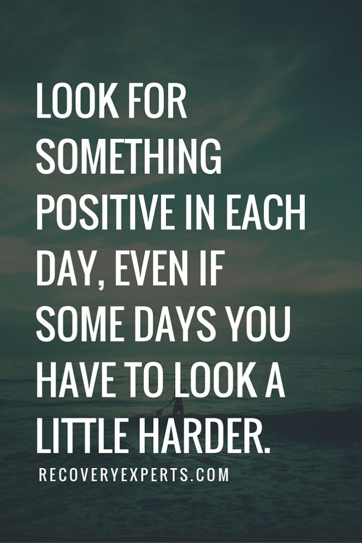 Work quotes recovery experts inspirational quotes look for something positive in each day ev jobloving com your number one source for daily job