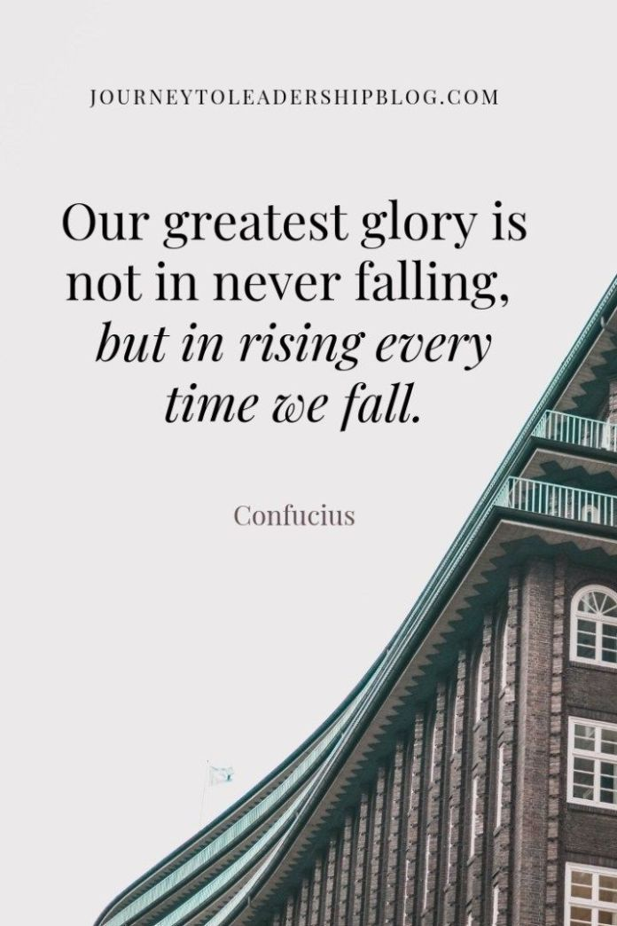 Success Quote Quote Of The Week 85 Our Greatest Glory Is Not In