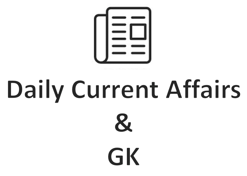 Daily Current Affairs & GK for Competitive Examination 26