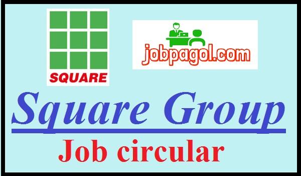 Square Group Job Circular 2020