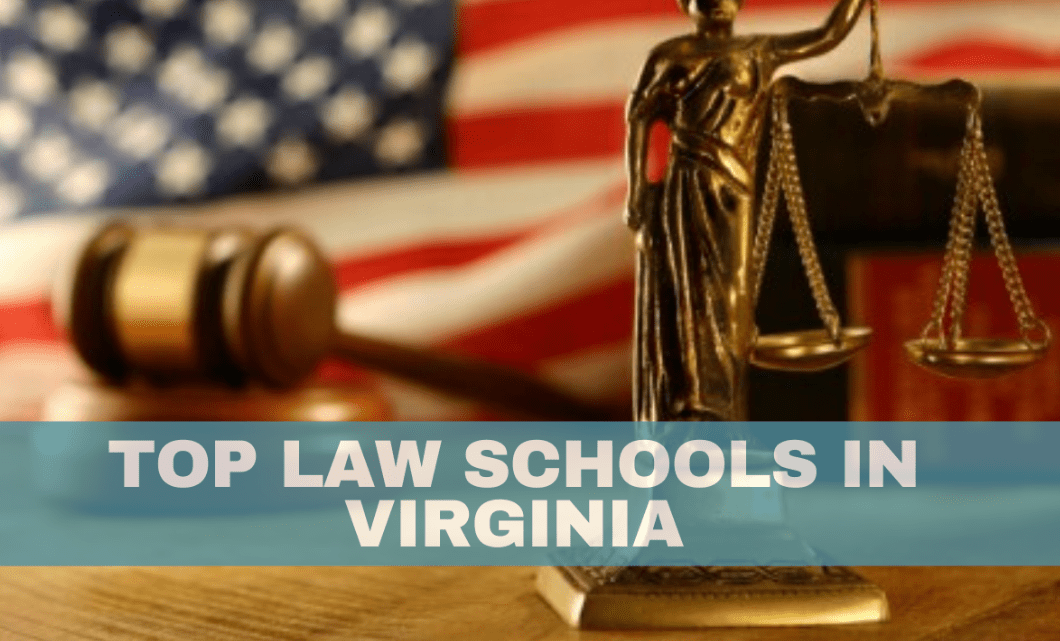 Top 10 Law Schools in Virginia | with Tuition Fees Reviews