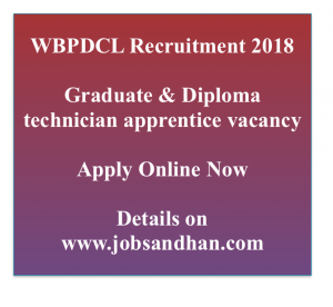 WBPDCL recruitment 2018 technician apprentice diploma degree engineering electrical mechanical electronics west bengal apply online