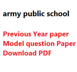 previous year model question paper download pdf army public school aps
