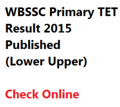 wbssc tet result 2018 2015 upper primary school service commission interview tet verification letter download status 1st phase