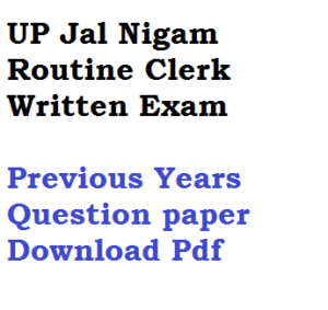 upjn up jal nigam routine clerk previous years question paper download old last 10 5 uttar pradesh written test exam