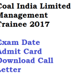 Coal India Admit Card 2018 Download Exam Date CIL Management Trainee