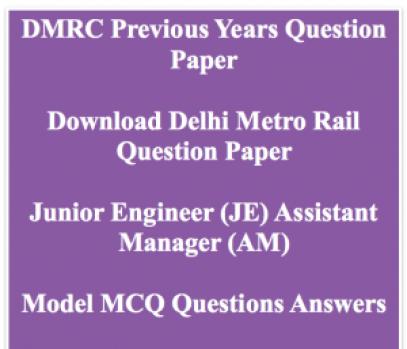 dmrc previous question paper download delhi metro rail corporation download old solved set delhimetrorail.com solution solved model sample practice set